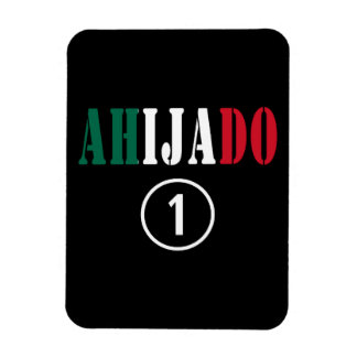Mexican Godsons Ahijado Numero Uno Rectangle Magnet