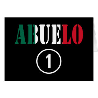 Mexican Grandfathers Abuelo Numero Uno Card