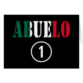 Mexican Grandfathers : Abuelo Numero Uno Note Card