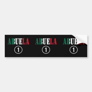 Mexican Grandmothers : Abuela Numero Uno Bumper Sticker