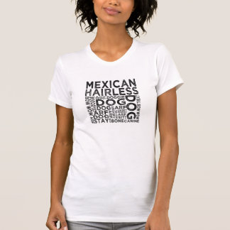 Mexican Hairless Typography Tee Shirts