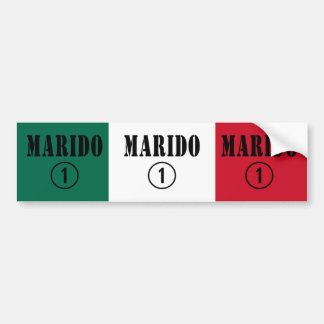 Mexican Husbands : Marido Numero Uno Bumper Sticker
