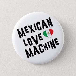 Mexican Love Machine 6 Cm Round Badge