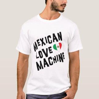 Mexican Love Machine T-Shirt