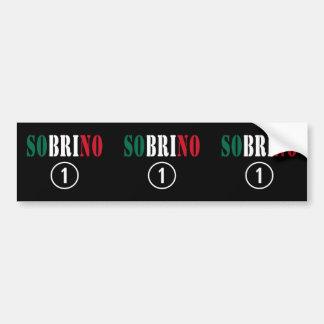 Mexican Nephews Sobrino Numero Uno Bumper Stickers