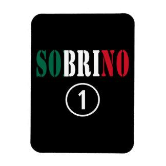 Mexican Nephews Sobrino Numero Uno Vinyl Magnet