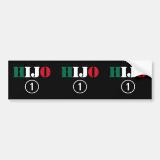 Mexican Sons : Hijo Numero Uno Bumper Sticker