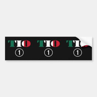 Mexican Uncles : Tio Numero Uno Bumper Sticker