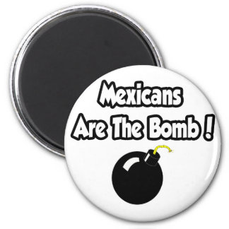 Mexicans Are The Bomb! 6 Cm Round Magnet