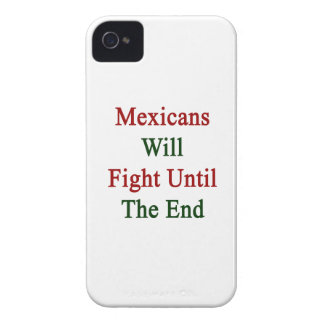 Mexicans Will Fight Until The End iPhone 4 Cases
