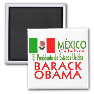 MÉXICO Celebrates US President Obama Victory Square Magnet