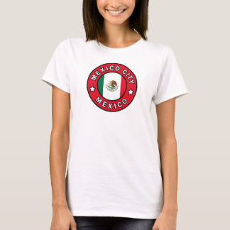 Mexico City Mexico T-Shirt
