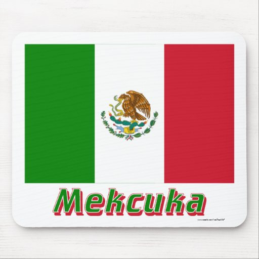 Mexico Flag with name in Russian Mousepad