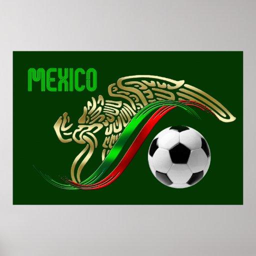 Mexico Futbol soccer Eagle and snake Mexican flag Poster
