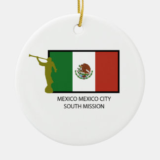 MEXICO MEXICO CITY SOUTH MISSION CTR LDS CHRISTMAS ORNAMENT