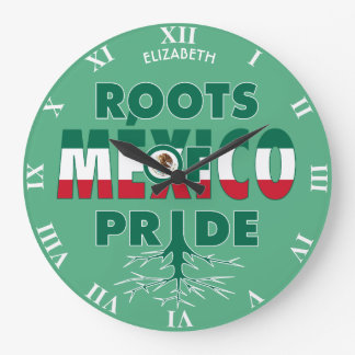 Mexico Pride Mexican Roots Of Pride Proud Wall Clocks