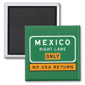 Mexico Right Lane, Traffic Sign, USA Square Magnet