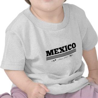 Mexico since 1810 tshirt
