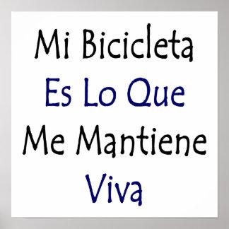 Mi Bicicleta Es Lo Que Me Mantiene Viva Print