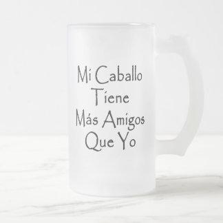 Mi Caballo Tiene Mas Amigos Que Yo Coffee Mug