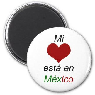 Mi Corazon Esta En Mexico Magnets