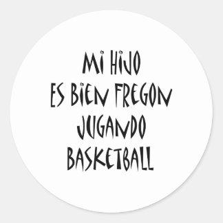 Mi Hijo Es Bien Fregon Jugando Basketball Round Stickers