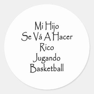 Mi Hijo Se Va A Hacer Rico Jugando Basketball Stickers