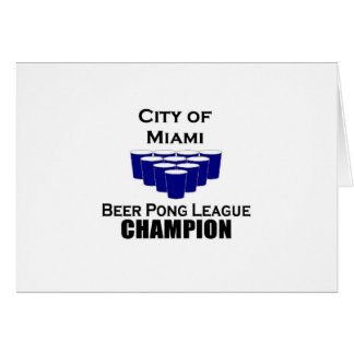Miami Beer POng Champion Greeting Cards