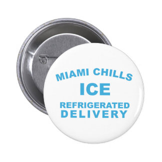 Miami Chills Pinback Buttons