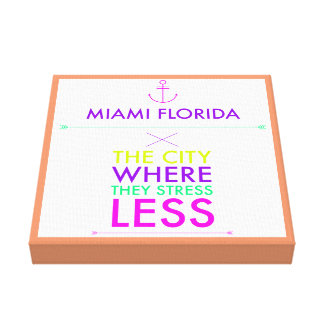 Miami Florida Stress Less Canvas Wall Poster Stretched Canvas Prints
