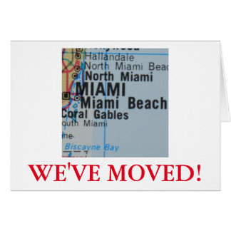 Miami  We've Moved address announcement