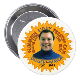 Michael J. Dilger for NYC Mayor 2013 7.5 Cm Round Badge