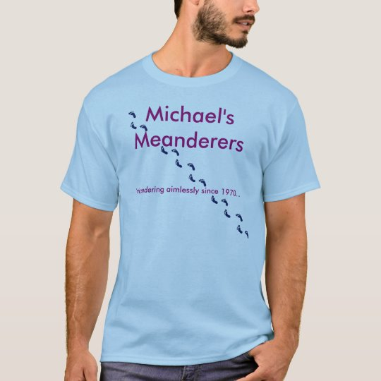 Michael's Meanderers T-Shirt