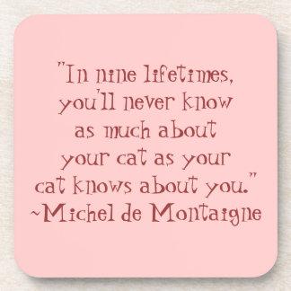 Michel de Montaigne Cat Quote Coasters