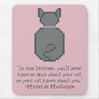 Michel de Montaigne Cat Quote Mousepad
