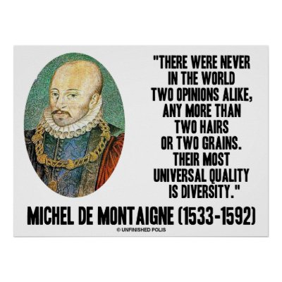 essays montaigne quotes 193 quotes from the complete essays: 'on the highest throne in the world, we still sit only on our own bottom.