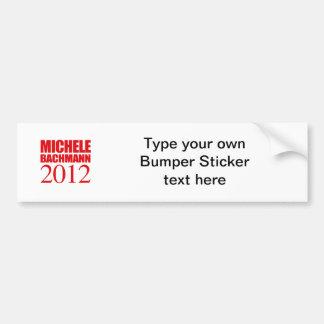 MICHELE BACHMANN 2012 -- BUMPER STICKER