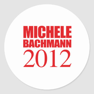 MICHELE BACHMANN 2012 -- ROUND STICKERS