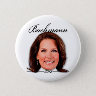 Michele Bachmann for President. 2012. Button