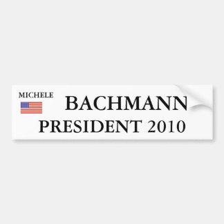 MICHELE, BACHMANN, PRESIDENT 2010 CAR BUMPER STICKER