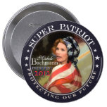Michele Bachmann, Super Patriot Buttons