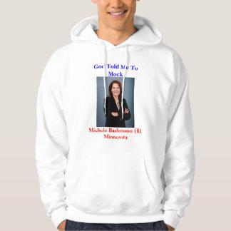 Michele Bachmann Sweatshirts