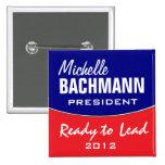 Michelle Bachmann 2012 Pin