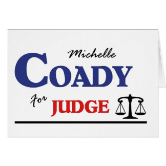 Michelle Coady for Judge Greeting Card