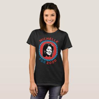 Michelle for 2020 T-Shirt
