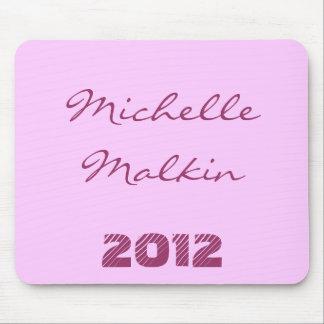Michelle Malkin 2012 Mouse Pad