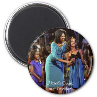 Michelle Obama and Daughters 6 Cm Round Magnet