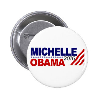 Michelle Obama For President 2016 Pins