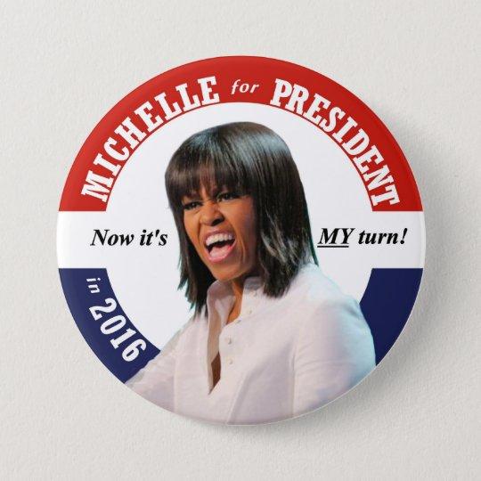 Michelle Obama for President in 2016 7.5 Cm