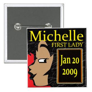 Michelle Obama T-Shirts Pin